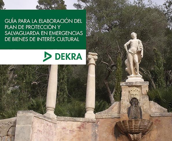 DEKRA lanza una guía para proteger y salvaguardar los Bienes de Interés Cultural